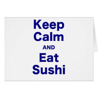 Keep Calm and Eat Sushi Card