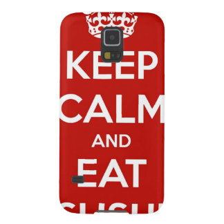 Keep Calm and Eat Sushi Galaxy S5 Cover