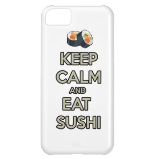 keep calm and eat sushi iPhone 5C cases