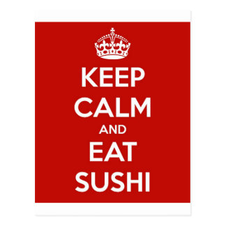 Keep Calm and Eat Sushi Postcard