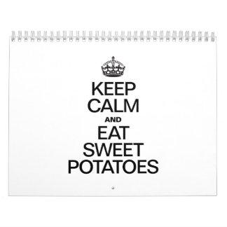 KEEP CALM AND EAT SWEET POTATOES CALENDAR