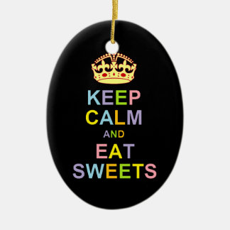 Keep Calm and Eat Sweets Ceramic Ornament