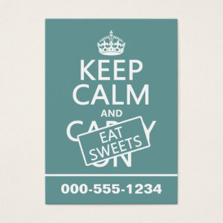 Keep Calm and Eat Sweets (customizeable) Business Card