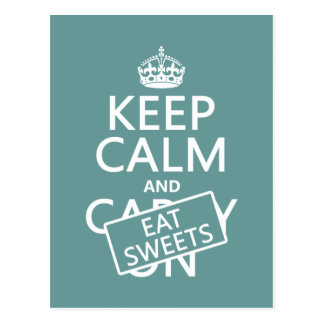 Keep Calm and Eat Sweets (customizeable) Postcard