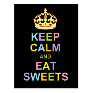 Keep Calm and Eat Sweets Postcards