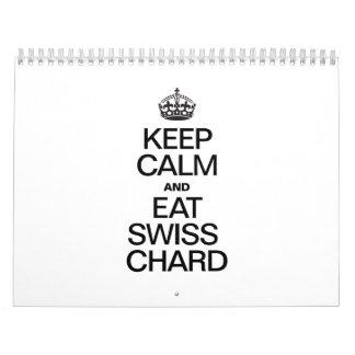 KEEP CALM AND EAT SWISS CHARD CALENDAR