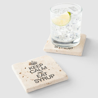 KEEP CALM AND EAT SYRUP STONE BEVERAGE COASTER
