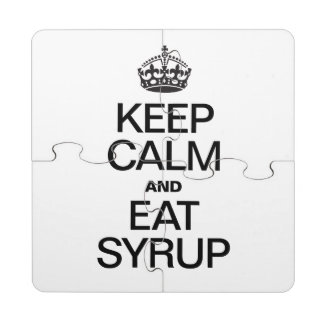 KEEP CALM AND EAT SYRUP PUZZLE COASTER
