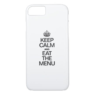 KEEP CALM AND EAT THE MENU iPhone 8/7 CASE