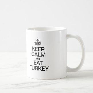 KEEP CALM AND EAT TURKEY COFFEE MUG