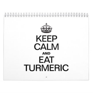 KEEP CALM AND EAT TURMERIC CALENDAR