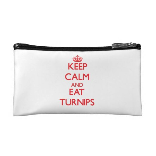 Keep calm and eat Turnips Cosmetic Bags