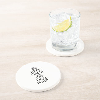 KEEP CALM AND EAT UGLI FRUIT DRINK COASTER