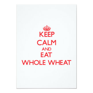 Keep calm and eat Whole Wheat Personalized Invite