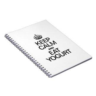 KEEP CALM AND EAT YOGURT NOTE BOOKS