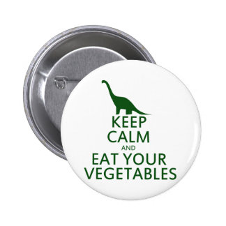 Keep Calm and Eat your Vegetables Pinback Button