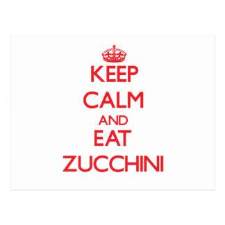Keep calm and eat Zucchini Post Card