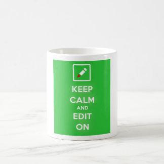 Keep Calm and Edit On Coffee Mug