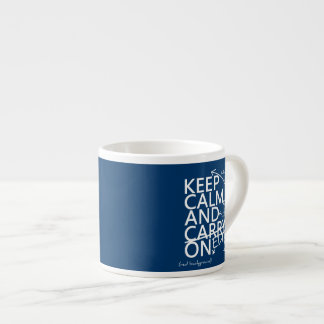 Keep Calm and Edit On (in any color) Espresso Cup