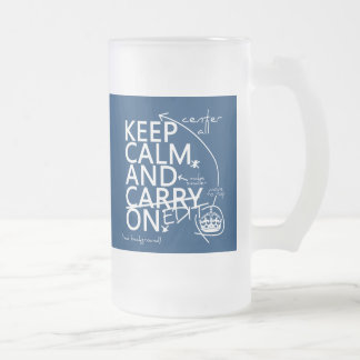 Keep Calm and Edit On (in any color) Frosted Glass Beer Mug