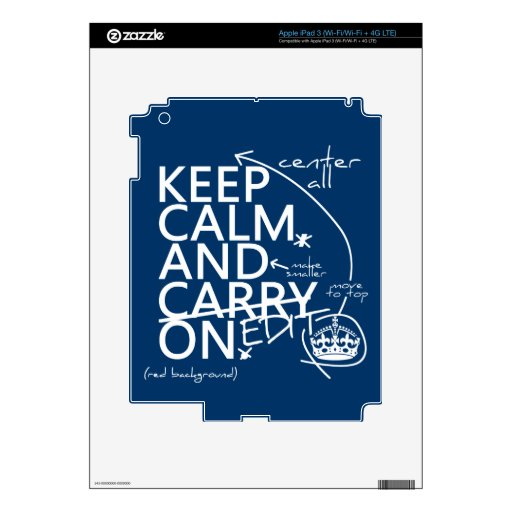 Keep Calm and Edit On (in any color) iPad 3 Skin