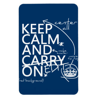 Keep Calm and Edit On (in any color) Magnet