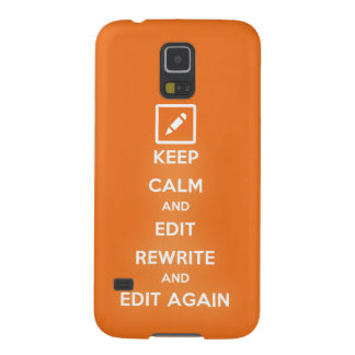 Keep Calm and Edit Rewrite and Edit Again Case For Galaxy S5
