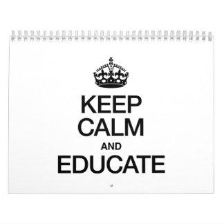 KEEP CALM AND EDUCATE CALENDARS