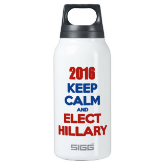 Keep Calm And Elect Hillary 2016 10 Oz Insulated SIGG Thermos Water Bottle