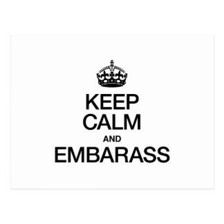 KEEP CALM AND EMBARASS POSTCARD