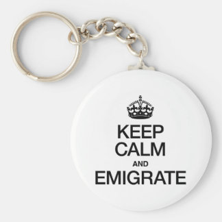KEEP CALM AND EMIGRATE BASIC ROUND BUTTON KEYCHAIN