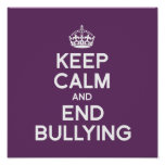 KEEP CALM AND END BULLYING POSTERS