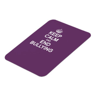 KEEP CALM AND END BULLYING MAGNET