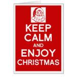 Keep Calm and enjoy Christmas card
