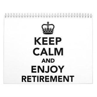 Keep calm and enjoy retirement calendar