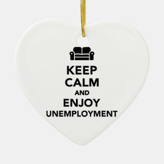 Keep calm and enjoy Unemployment Christmas Ornaments