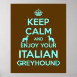 Keep Calm and Enjoy your Italian Greyhound Print