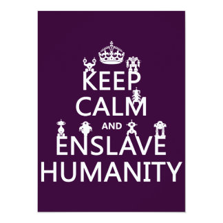 Keep Calm and Enslave Humanity (robots) 5.5x7.5 Paper Invitation Card
