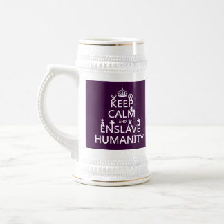 Keep Calm and Enslave Humanity (robots) Beer Stein