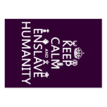 Keep Calm and Enslave Humanity (robots) Business Card