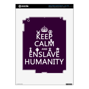 Keep Calm and Enslave Humanity (robots) Decal For iPad 3