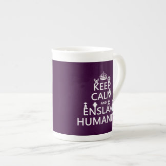 Keep Calm and Enslave Humanity (robots) Tea Cup