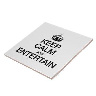 KEEP CALM AND ENTERTAIN CERAMIC TILES