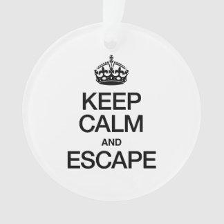 KEEP CALM AND ESCAPE