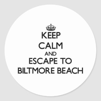 Keep calm and escape to Biltmore Beach Florida Round Stickers