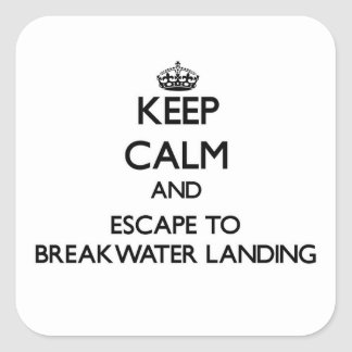Keep calm and escape to Breakwater Landing Massach Square Sticker
