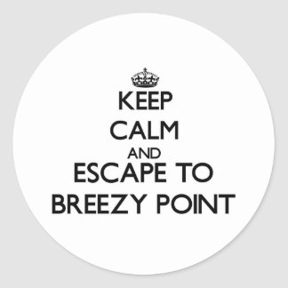 Keep calm and escape to Breezy Point Maryland Stickers