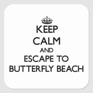 Keep calm and escape to Butterfly Beach California Square Stickers