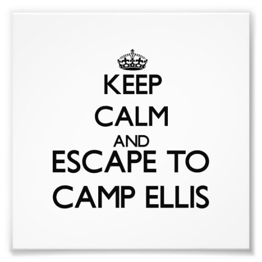 Keep calm and escape to Camp Ellis Maine Photo Print