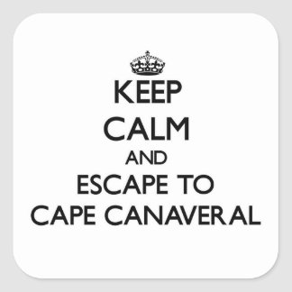 Keep calm and escape to Cape Canaveral Florida Square Sticker
